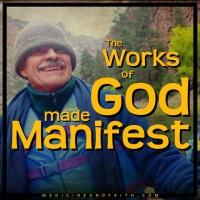 The Works of God Made Manifest
