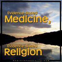 Evidence-Based Medicine, Evidence-Based Religion