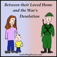 Between Their Loved Home and the War's Desolation