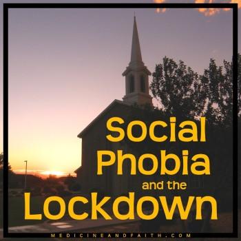 Social Phobia Lockdown
