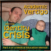 Academic Vertigo and the Identity Crisis